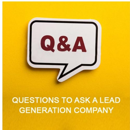 Questions to ask a lead generation vendor