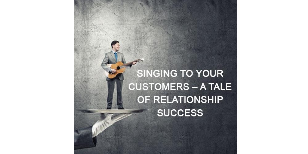 Singing to Your customers - a tale of relationship success from Forrest Marketing group