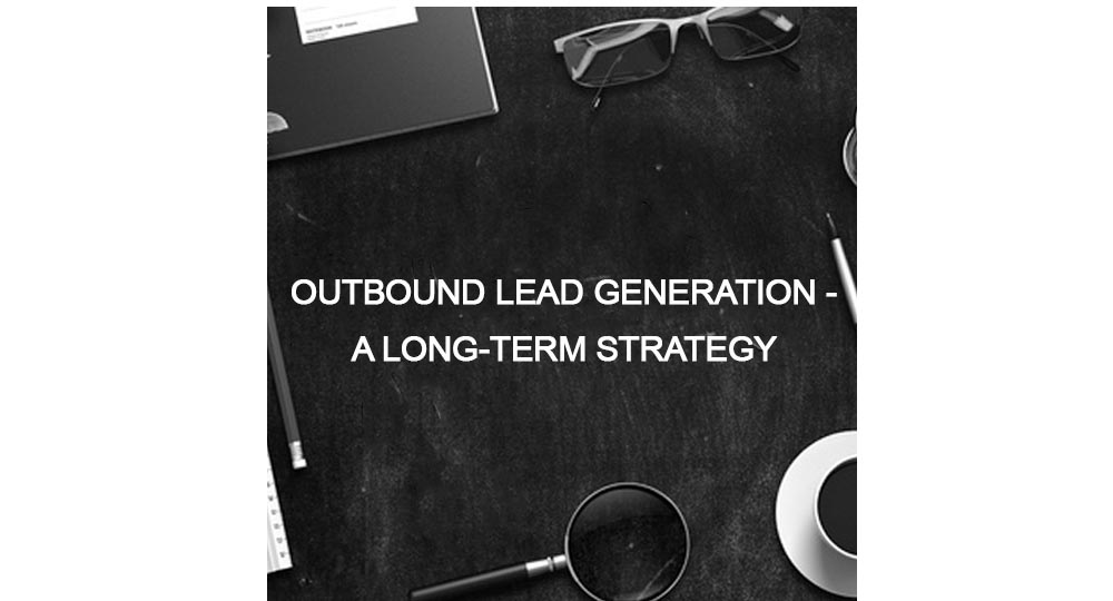 Why outbound lead generation needs to be looked on from Forrest Marketing Group