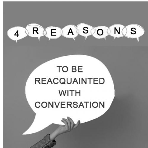 Reacquainted with conversation