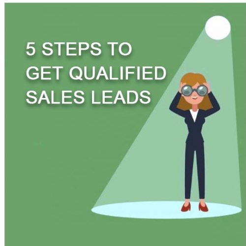 5 steps to get qualified sales leads