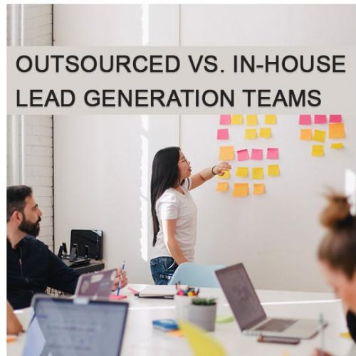 Outsourced vs. In-House Lead Generation Teams