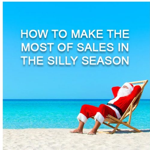 How to Make the Most of Sales in the Silly Season